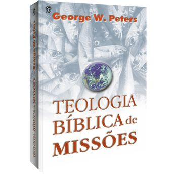 Teologia-Biblica-de-Missoes