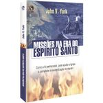 Missoes-na-era-do-Espirito-Santo-