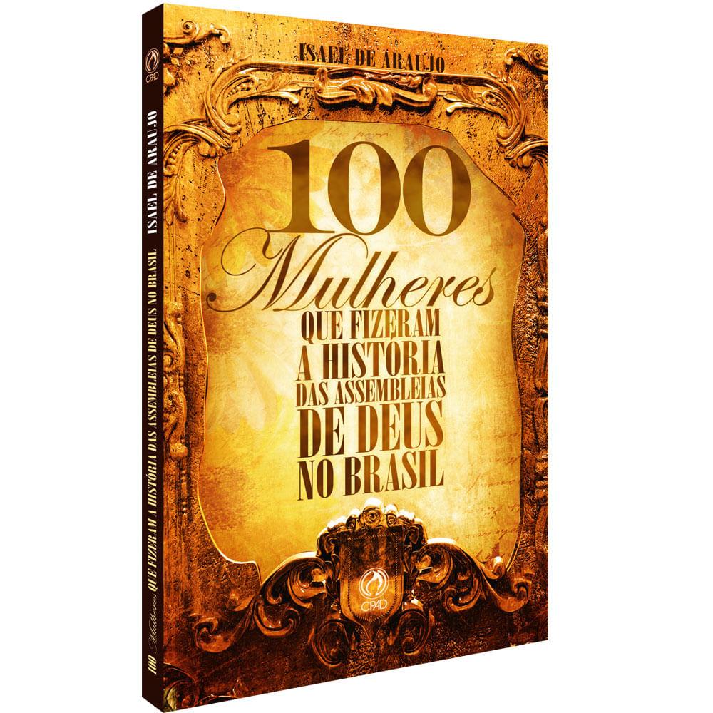 100-Mulheres-que-Fizeram-a-Historia-das-Assembleias-de-Deus-no-Brasil