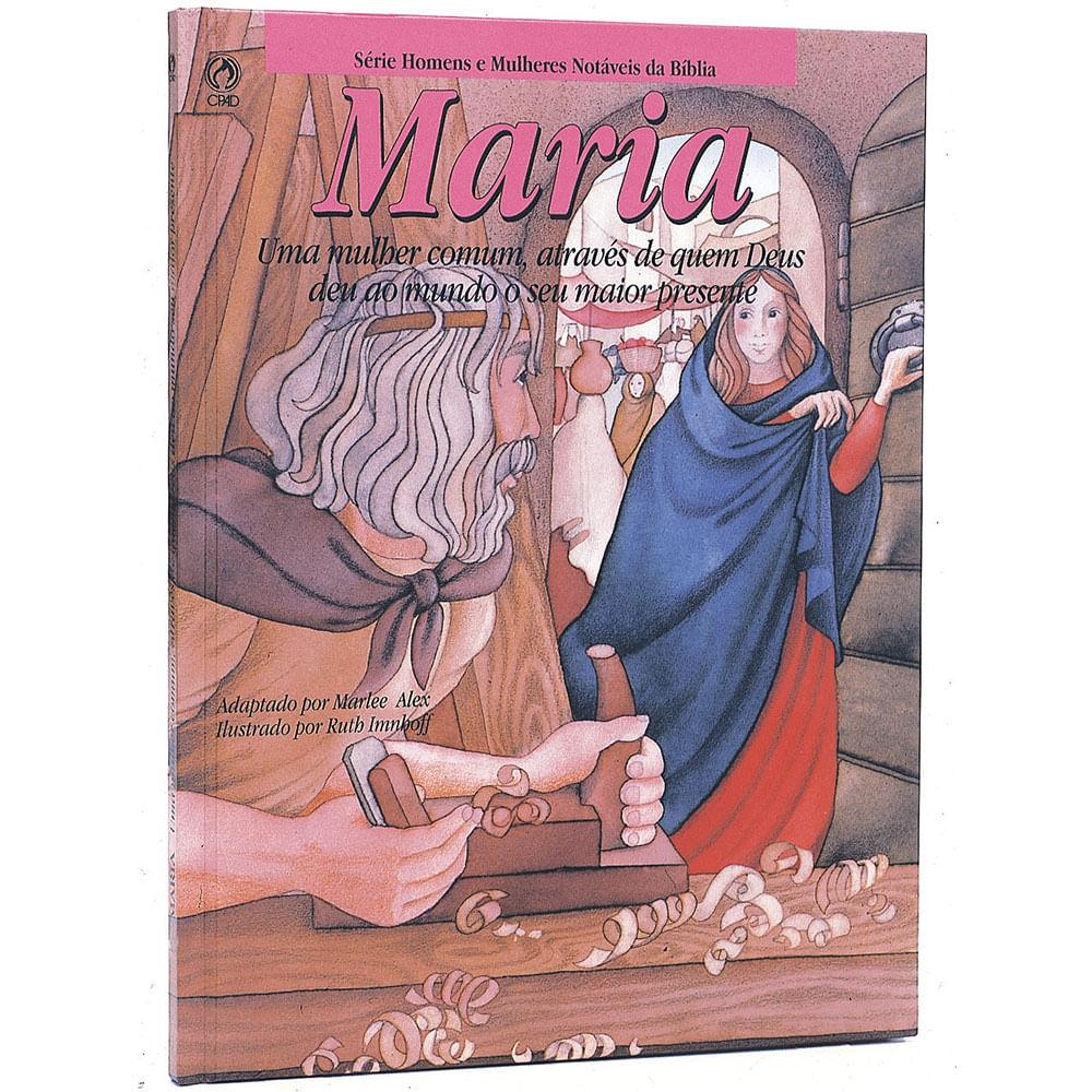 Maria---Colecao-Homens-e-Mulheres-Notaveis-da-Biblia