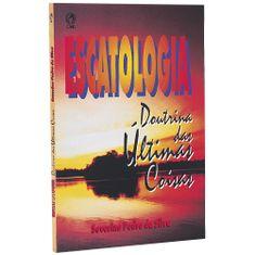 Escatologia-Doutrina-das-Ultimas-Coisas