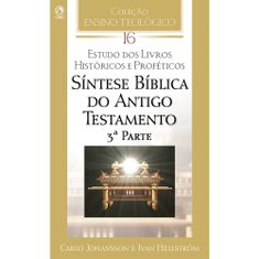 Sintese-Biblica-do-Antigo-Testamento---3ª-parte---Vol-XVI