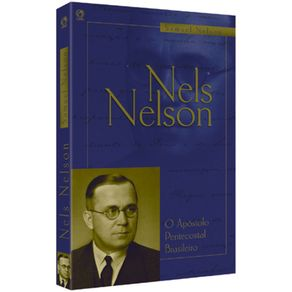Nels-Nelson---O-Apostolo-Pentecostal-Brasileiro