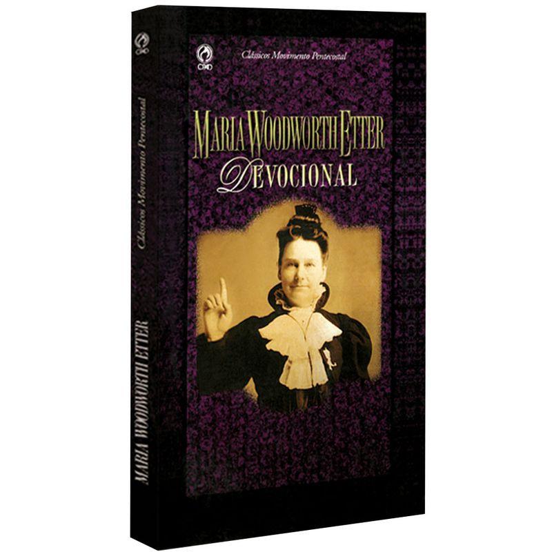 Classicos-Movimento-PentecostalMaria-Woodworth-Etter
