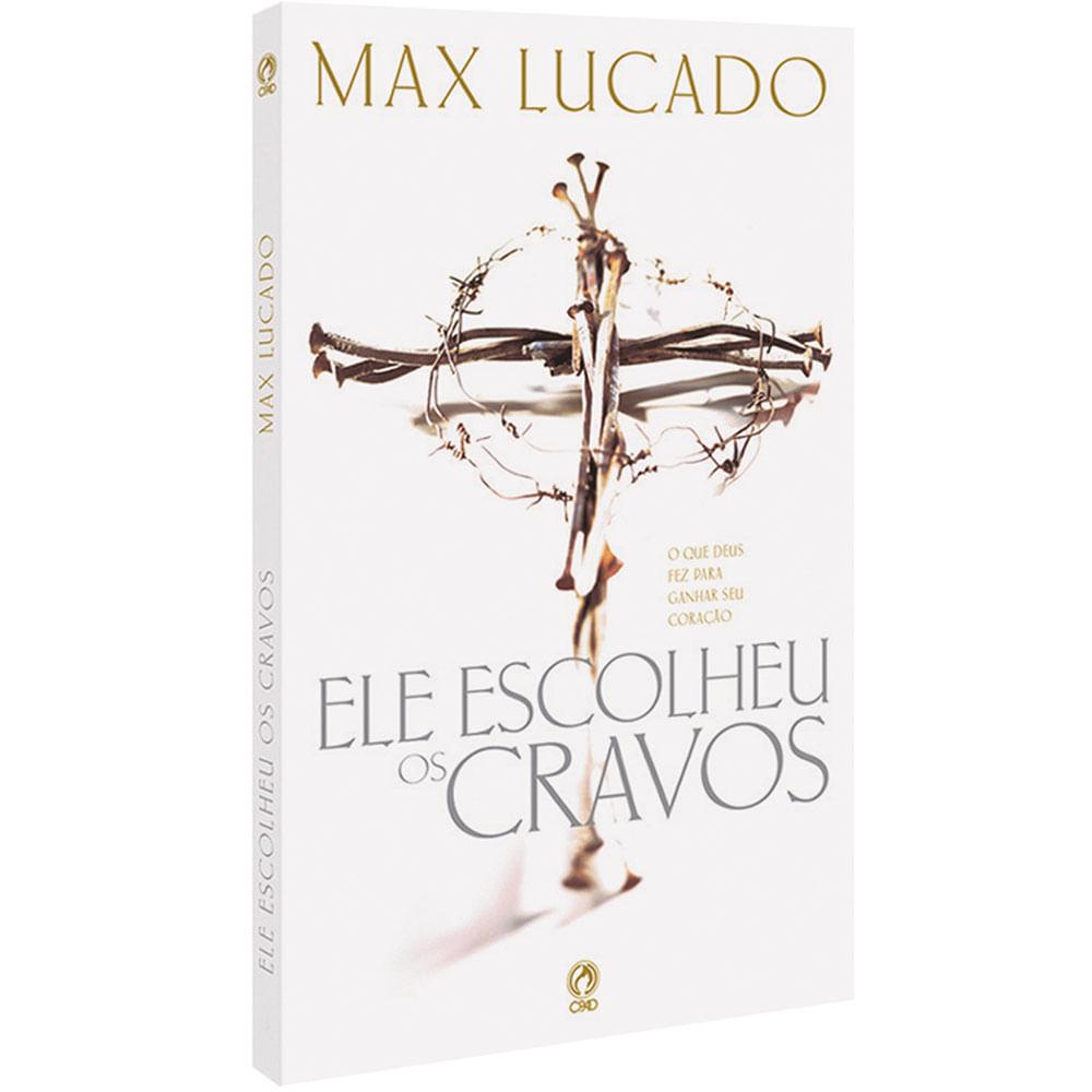 o livro ele escolheu os cravos de max lucado