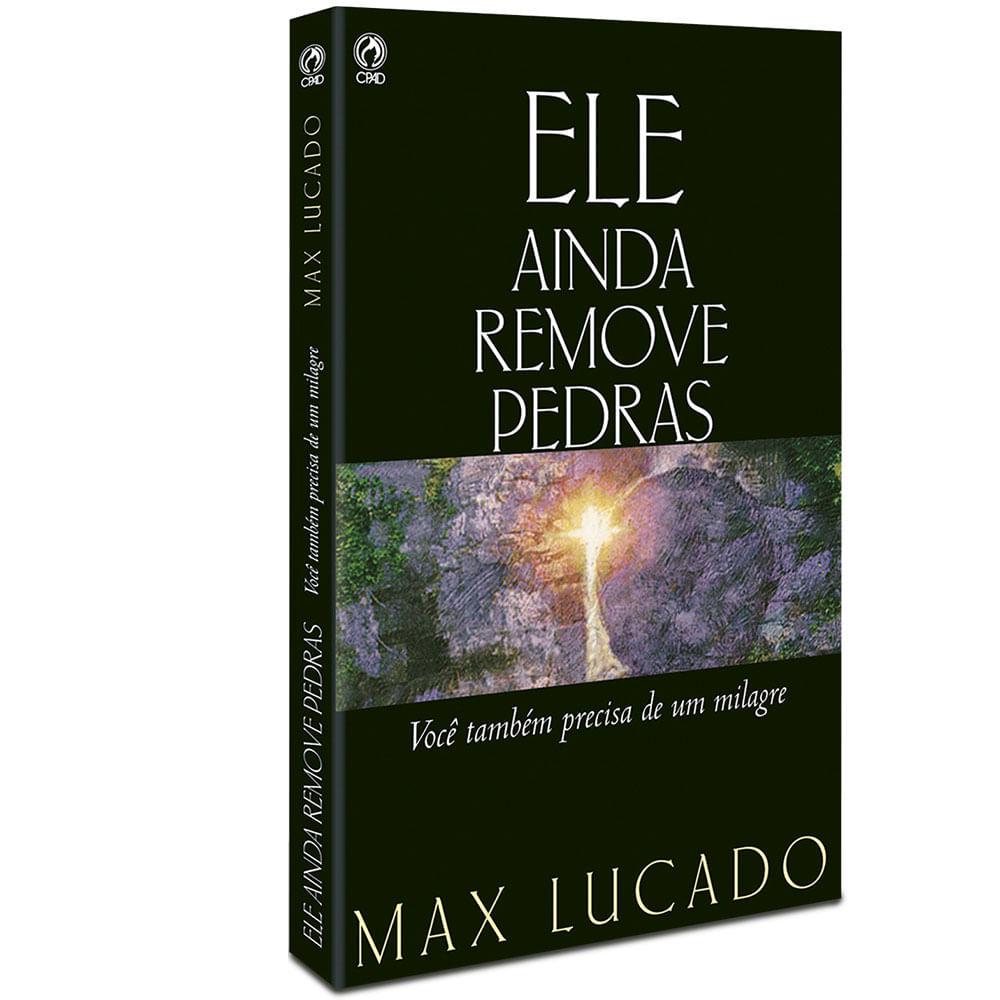 livro ele ainda remove pedras max lucado