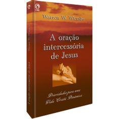A-Oracao-Intercessoria-de-Jesus