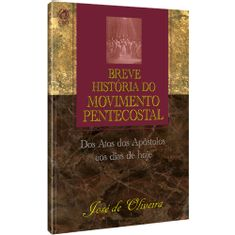 Breve-Historia-do-Movimento-Pentecostal