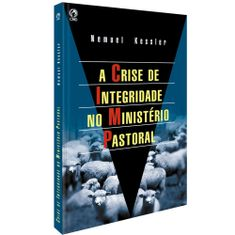 Crise-de-Integridade-no-Ministerio-Pastoral