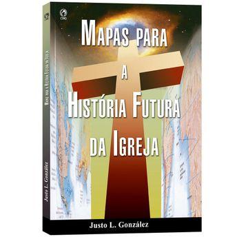Mapas-para-a-historia-futura-da-Igreja