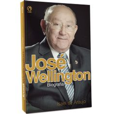 Jose-Wellington-BIOGRAFIA