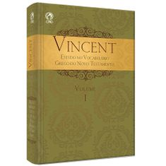 Vincent---Estudo-no-Vocabulario-Grego-do-Novo-Testamento-Vol.I
