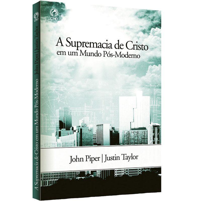 A-Supremacia-de-Cristo-em-um-Mundo-Pos-Moderno