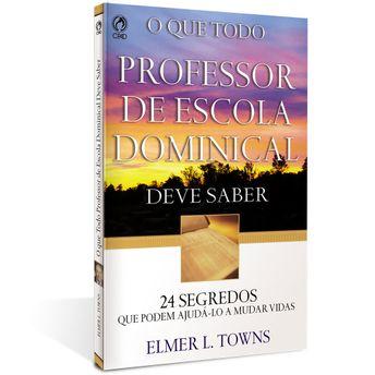 O-Que-Todo-Professor-de-Escola-Dominical-Deve-Saber