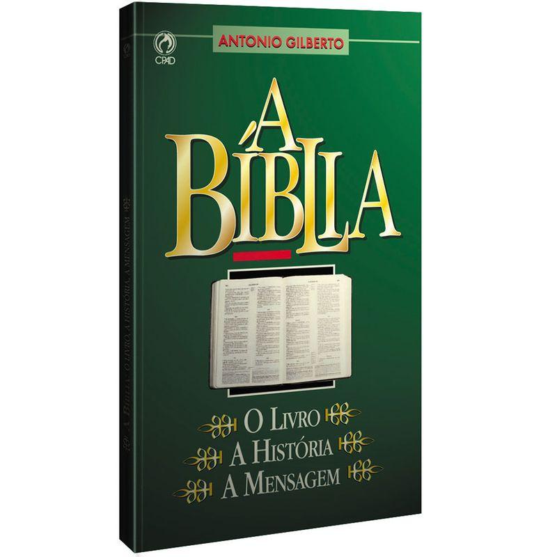 A-Biblia--o-Livro-a-Historia-a-Mensagem