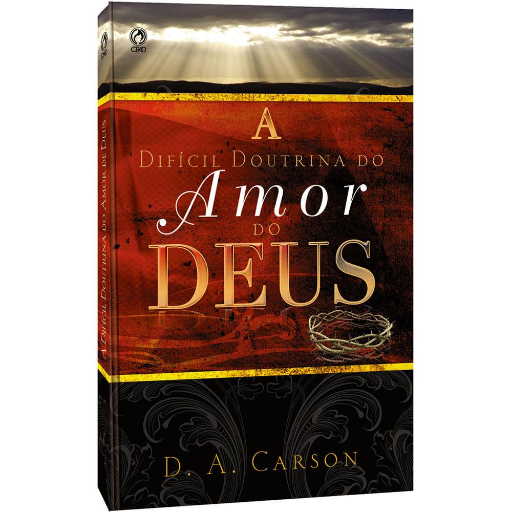 A-Dificil-Doutrina-do-Amor-de-Deus