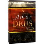 A-Dificil-Doutrina-do-Amor-de-Deus