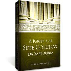A-Igreja-e-as-Sete-Colunas-da-Sabedoria