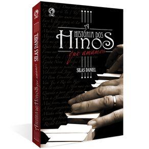 A-Historia-dos-Hinos-que-Amamos