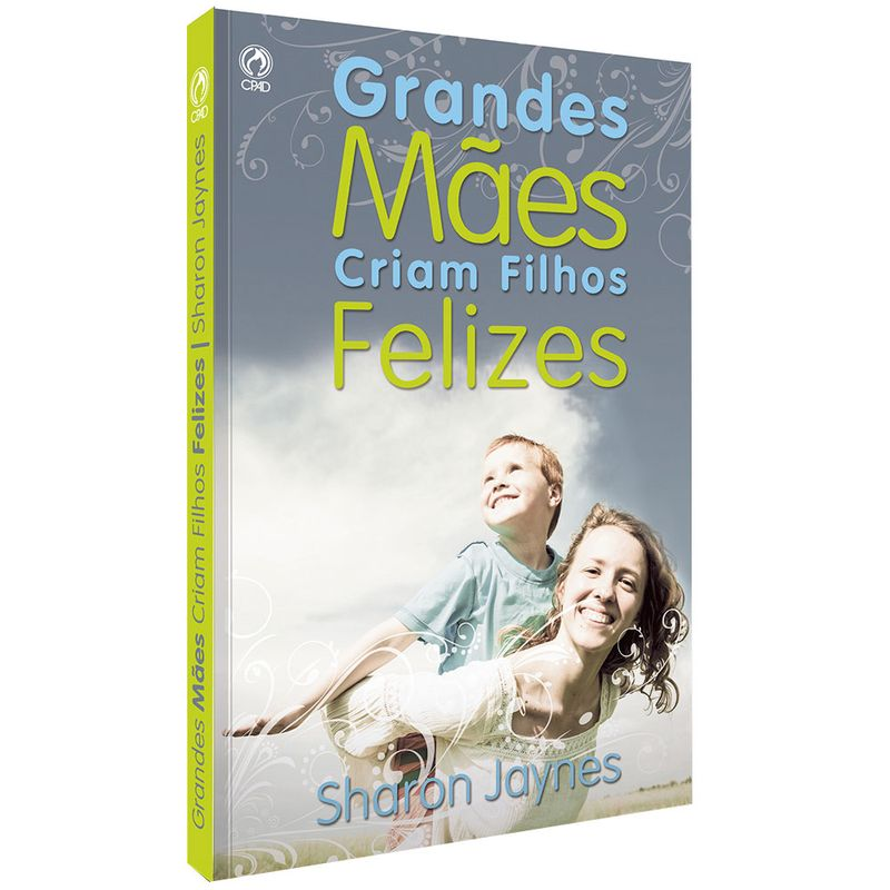 Grandes-maes-criam-filhos-felizes