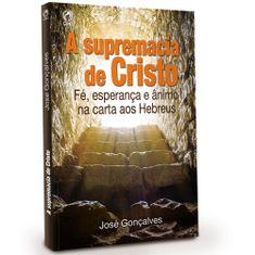 A-Supremacia-de-Cristo