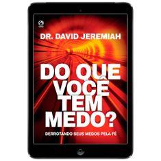 eBooks-DO-QUE-VC-TEM-MEDO